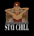 stay chill hand drawn beautiful vector image