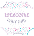 Welcome baby girl Baby shower greeting card Cute vector image