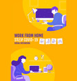 work from home social distancing concept stop vector image vector image