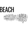 beach area rugs text word cloud concept vector image vector image