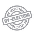by-election rubber stamp vector image
