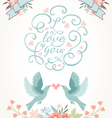 Cute wedding invitation with flowers love birds vector image vector image