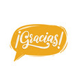 gracias calligraphy spanish translation of thank vector image