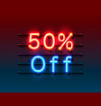 neon frame 50 off text banner night sign board vector image vector image