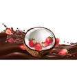 fresh coconut with strawberries on a chocolate vector image vector image