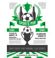 poster for soccer sports pub vector image vector image