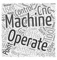 The Different CNC Machines Word Cloud Concept vector image vector image