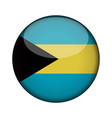 bahamas flag in glossy round button of icon vector image