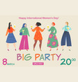 banner for womens day party with funny girls vector image vector image