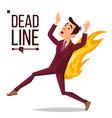 deadline concept sad running businessman vector image vector image