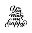 lettering quote about love hand drawn typography vector image