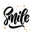 smile lettering phrase for greeting card vector image vector image