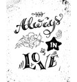 always in love vector image vector image