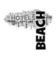 beach hotels text word cloud concept vector image vector image