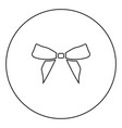 bow black icon outline in circle image vector image vector image