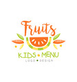 fruits kids menu logo design healthy organic food vector image vector image