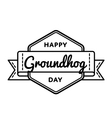 Happy Groundhog day greeting emblem vector image