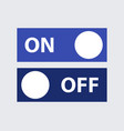 icon on off vector image vector image