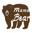 mama bear vector image vector image