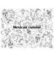 Mexican cuisine colorless set vector image vector image