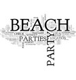 beach parties text word cloud concept vector image vector image