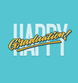 happy graduation lettering typography card vector image