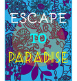 Summer Party Invitation Escape to Paradise vector image vector image