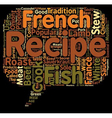 The 10 most popular french recipes text background vector image vector image