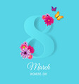 eighth march card with flowers vector image vector image