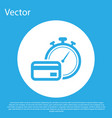 blue fast payments icon isolated on blue vector image vector image