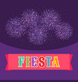 fiesta postcard bright fireworks text on ribbon vector image
