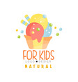 natural for kids logo healthy menu colorful vector image vector image