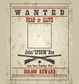 retro wanted poster template vector image vector image