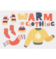 set of winter warm clothes cold season clothing vector image