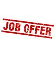 square grunge red job offer stamp vector image vector image