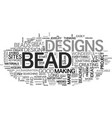 bead designs text word cloud concept vector image vector image