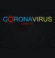 covid19-19 coronavirus logo concept design vector image