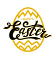 happy easter lettering with gold paschal egg on vector image