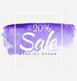 sale final up to 20 off sign over art brush vector image