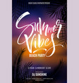 summer vibes beach party flyer vector image