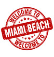 welcome to miami beach red round vintage stamp vector image vector image