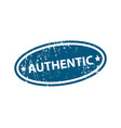 authentic sign sticker stamp texture vector image vector image