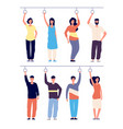 people holding bus handles diverse people in vector image vector image