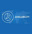 availability 24 7 support technical support call vector image