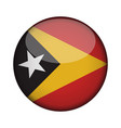east timor flag in glossy round button of icon vector image