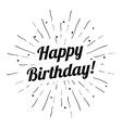 Happy birthday sun burst beams vintage hand drawn vector image vector image