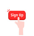 simple hand with red sign up button vector image