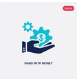 two color hand with money gear icon from business vector image