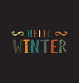 Hello winter inscription