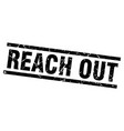 square grunge black reach out stamp vector image vector image
